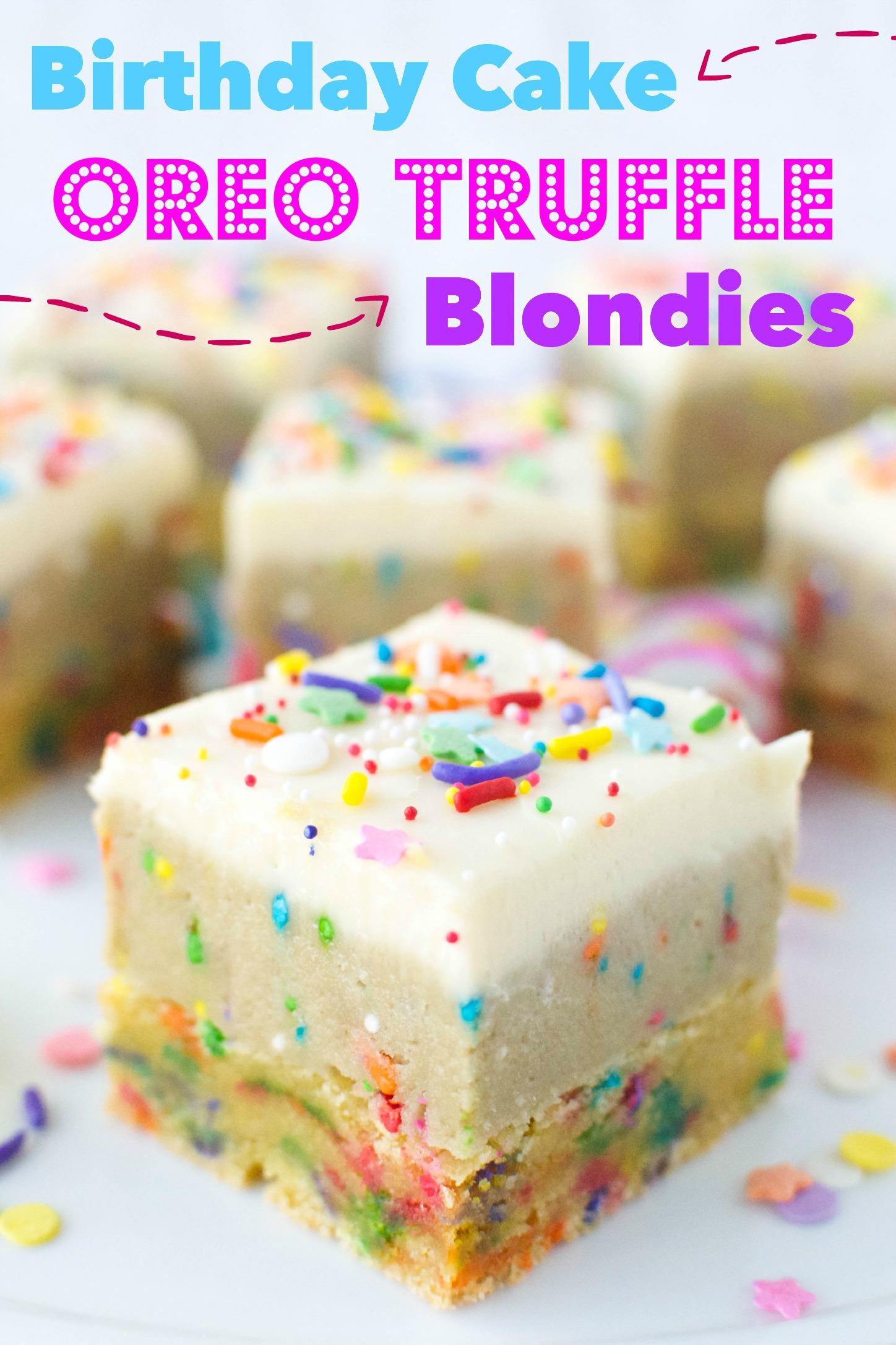 Birthday Cake Oreo Truffle Blondies - A baJillian Recipes